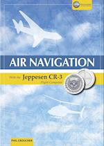 Air Navigation with the Jeppesen Cr-3 af Phil Croucher