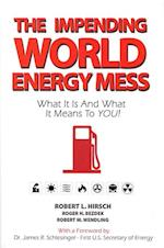 Impending World Energy Mess