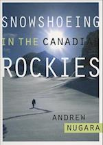 Snowshoeing in the Canadian Rockies af Andrew Nugara
