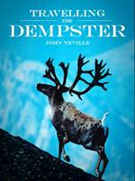 Travelling the Dempster af John Neville