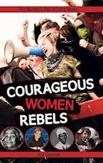 Courageous Women Rebels (Women's Hall of Fame)