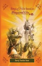 Songs of Praise based on the Bhagavad Gita