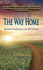 The Way Home: Spiritual wisdom for your life's journey