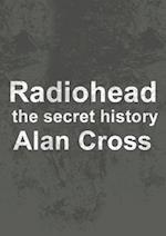 Radiohead (The Secret History of Rock)