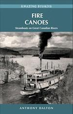 Fire Canoes
