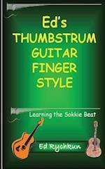 Ed's Thumb Strum Guitar Finger Style