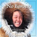 No Borders af Darla Evyagotailak, Mindy Willett