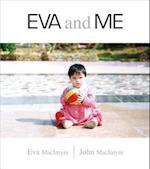 Eva and Me af John MacIntyre, Eva Purcell-Macintyre