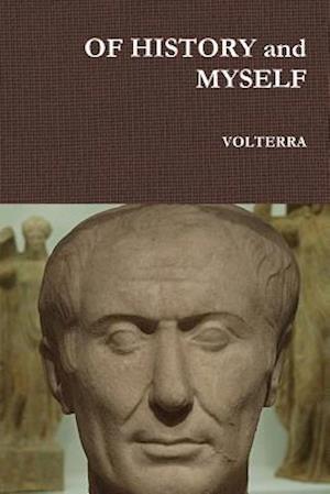 Bog, paperback Of History and Myself af Volterra