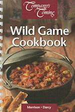 Wild Game Cookbook (Company's Coming)