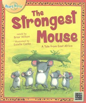 Bog, paperback The Strongest Mouse af Briar Wilton