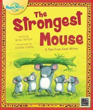Bog, paperback The Strongest Mouse (Big Book Edition) af Briar Wilton