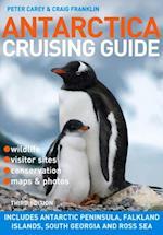 Antarctica Cruising Guide: 3rd Edition