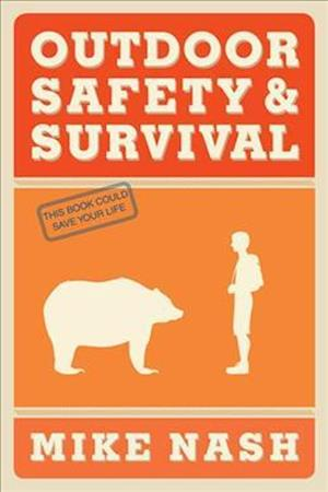 Bog, paperback Outdoor Safety & Survival af Mike Nash
