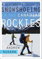 A Beginner's Guide to Snowshoeing in the Canadian Rockies af Andrew Nugara