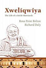 Xwelíqwiya (Our Lives: Diary, Memoir, and Letters)