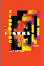 Figuring in the Figure: Poems