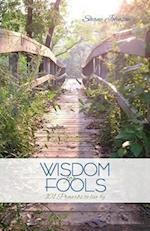 Wisdom for Fools