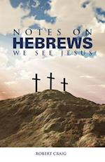 Notes on Hebrews