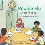Reptile Flu af Kathryn Cole