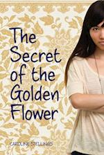 The Secret of the Golden Flower (A Nicki Haddon Mystery)