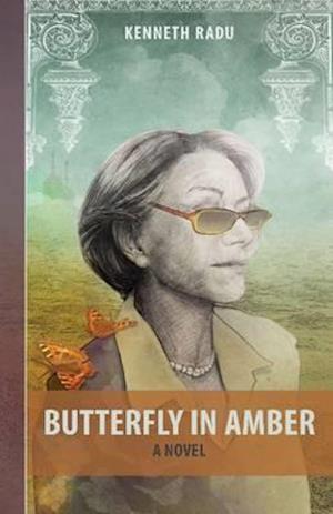 Bog, hardback Butterfly in Amber af Kenneth Radu