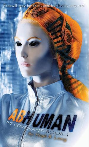 Bog, hæftet Abhuman: A YA Space Opera Novella af Hugh B Long