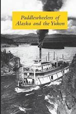 Paddlewheelers of Alaska and the Yukon