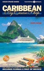 Caribbean By Cruise Ship (Caribbean by Cruise Ship)