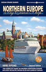 Ocean Cruise Guides Northern Europe by Cruise Ship (Northern Europe by Cruise Ship)