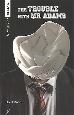 Bog, paperback The Trouble with Mr. Adams af Gord Rand