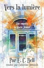 Vers La Lumiere af E. C. Bell