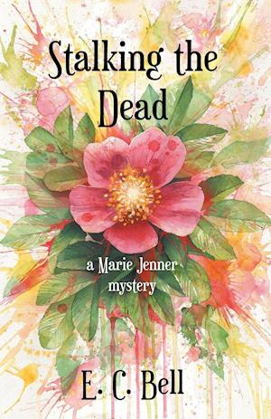 Stalking the Dead: A Marie Jenner Mystery
