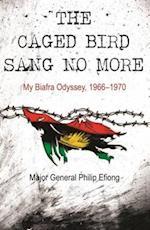 The Caged Bird Sang No More