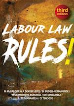 Labour Law Rules! Third Edition