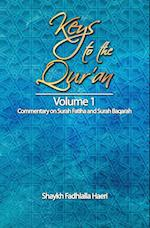 Keys to the Qur'an: Volume 1: Commentary on Surah Fatiha and Surah Baqarah