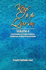 Keys to the Qur'an: Volume 4: Commentary on Surahs Ankabut, Al-Rahman, Al-Waqi`ah and Al-Mulk
