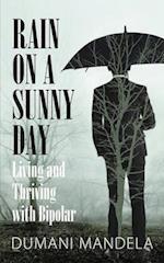Rain on a Sunny Day
