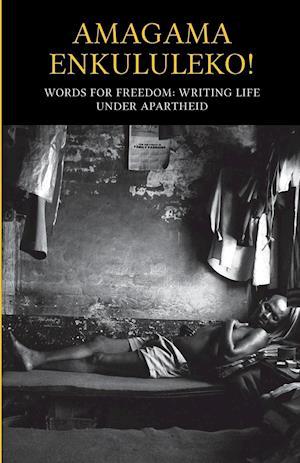 Bog, hæftet Amagama Enkululeko! Words for Freedom