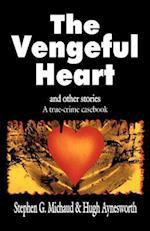 The Vengeful Heart