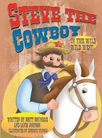 Steve the Cowboy in the Wild, Wild West