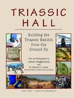 Triassic Hall af Jaenet Guggenheim, Dr Spencer G. Lucas