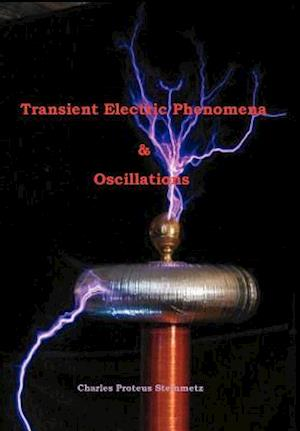 Transient Electric Phenomena and Oscillations