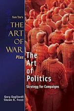 The Art of War Plus the Art of Politics af MR Gary J. Gagliardi, MR Shawn R. Frost, MR Sun Tzu
