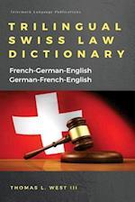 Trilingual Swiss Law Dictionary