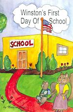 Winston's First Day of School