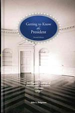 Getting to Know the President