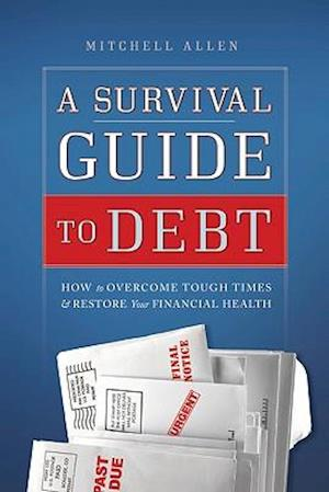 A Survival Guide to Debt
