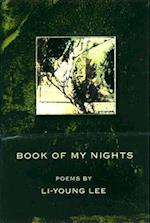 Book of My Nights (AMERICAN POETS CONTINUUM SERIES,)