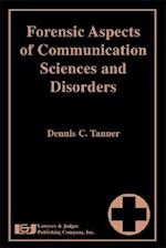 Forensic Aspects of Communication Sciences and Disorders